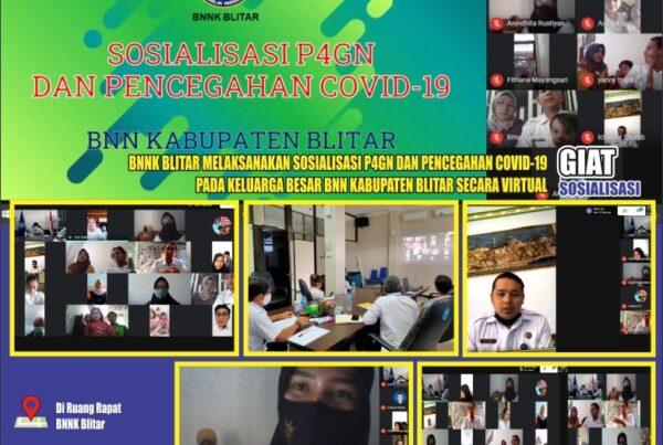 Sosialisasi P4GN dan Pencegahan Covid-19 Bagi Keluarga Besar BNNK Blitar